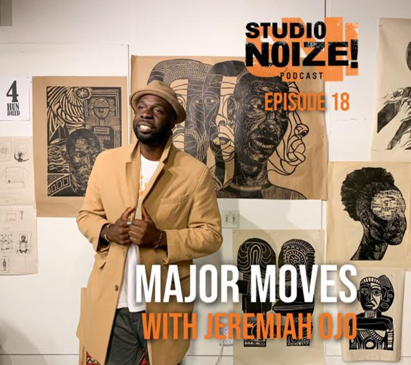 Studio Noize Podcast: Major Moves w/ Jeremiah Ojo